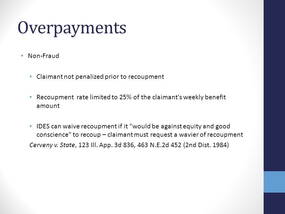Overpayments Non-Fraud Claimant not penalized prior to recoupment
