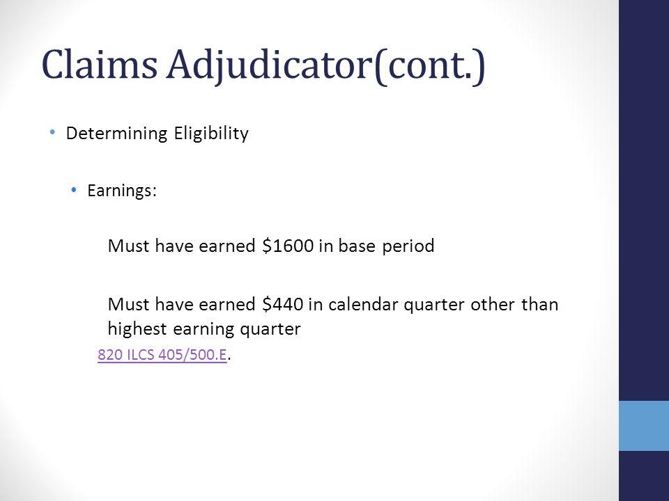 Claims Adjudicator(cont.)