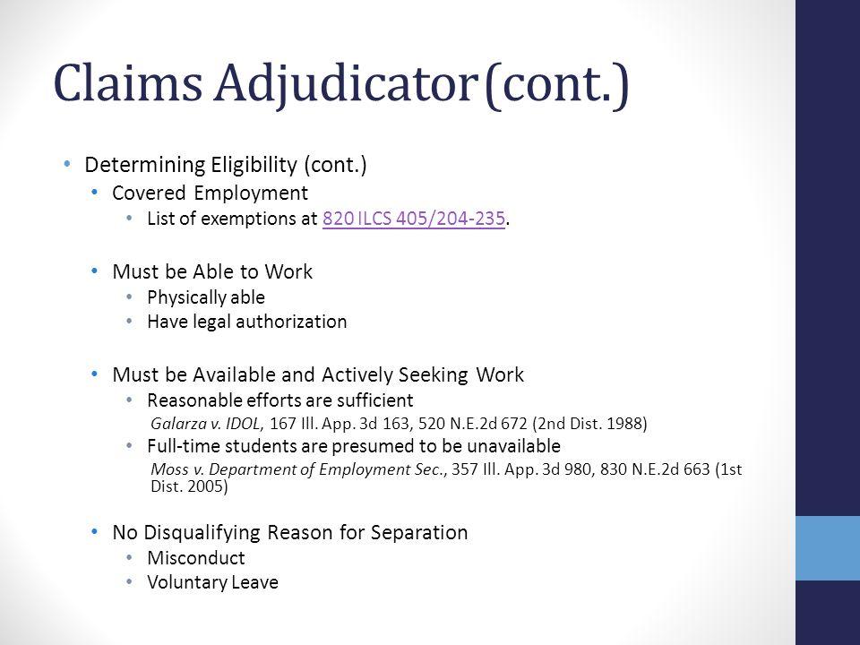 Claims Adjudicator (cont.)