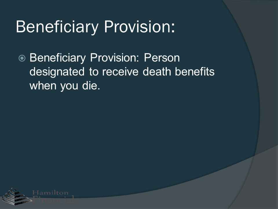 Beneficiary Provision: