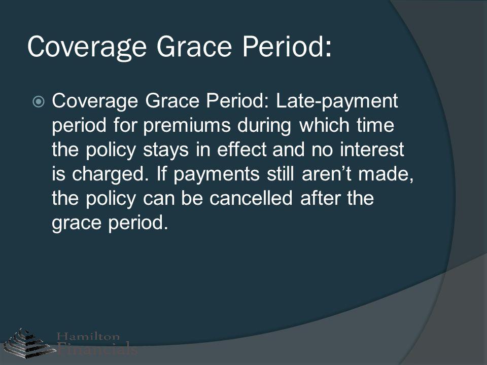 Coverage Grace Period: