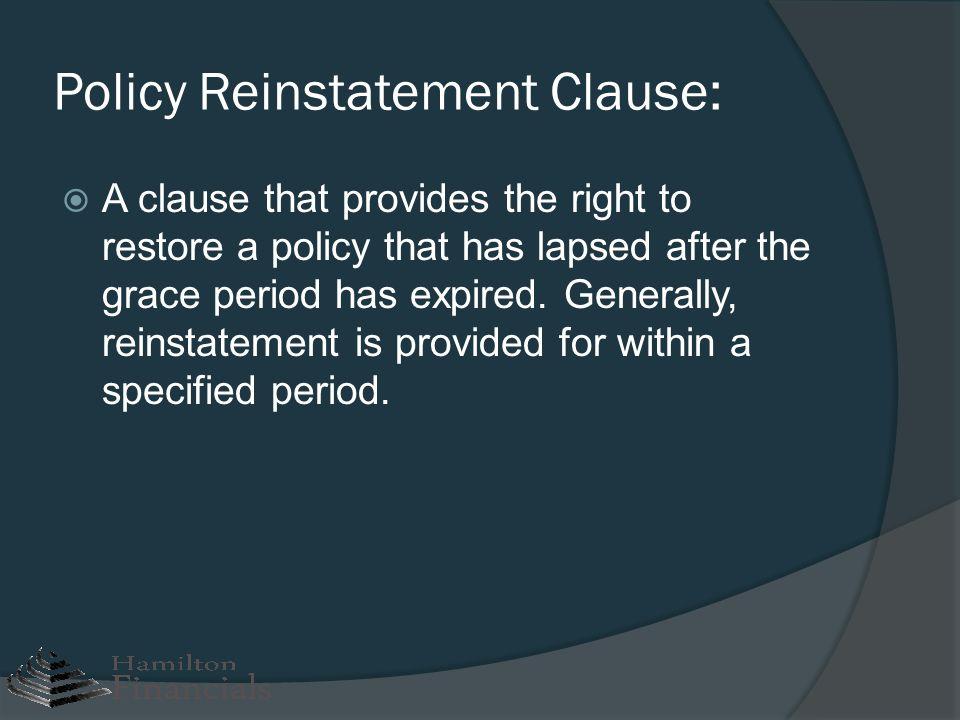 Policy Reinstatement Clause: