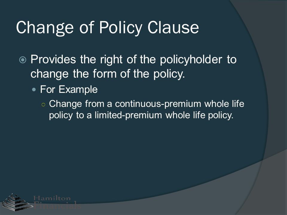 Change of Policy Clause