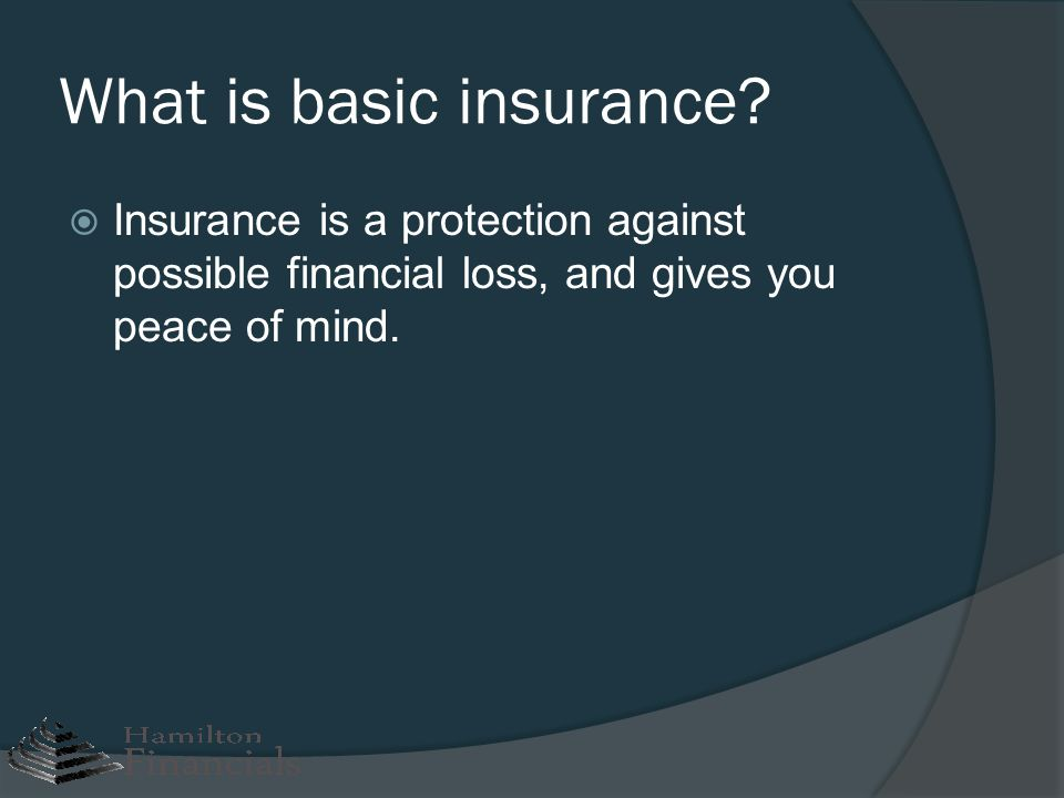 What is basic insurance