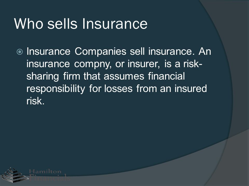 Who sells Insurance