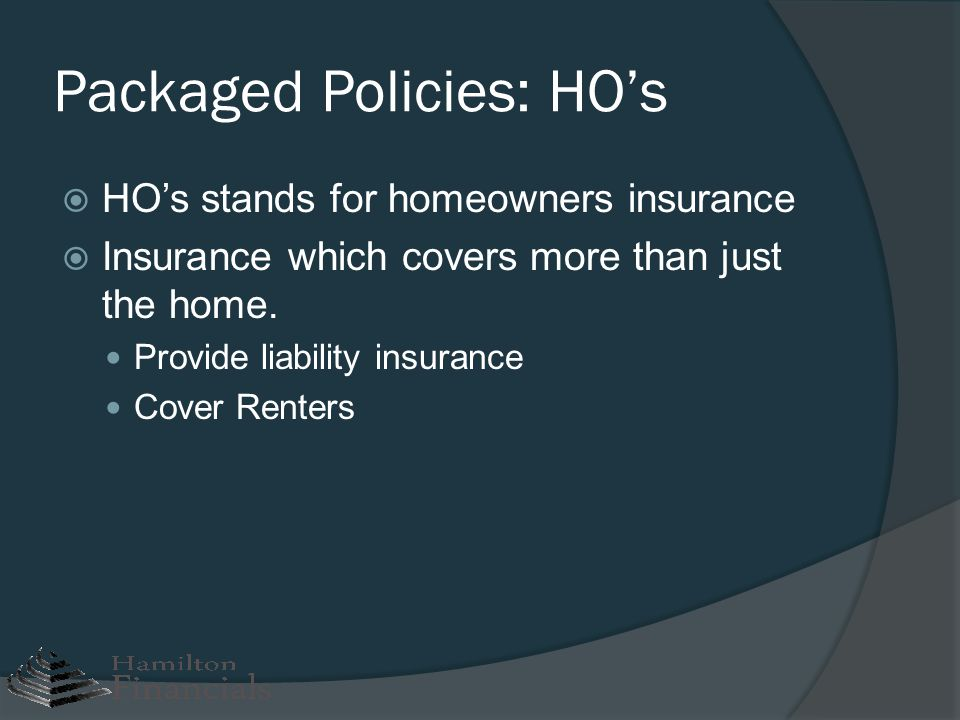 Packaged Policies: HO's