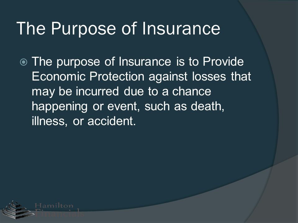 The Purpose of Insurance