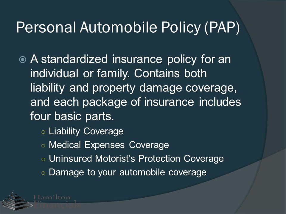 Personal Automobile Policy (PAP)