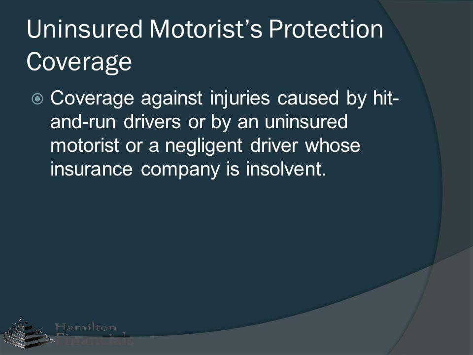 Uninsured Motorist's Protection Coverage