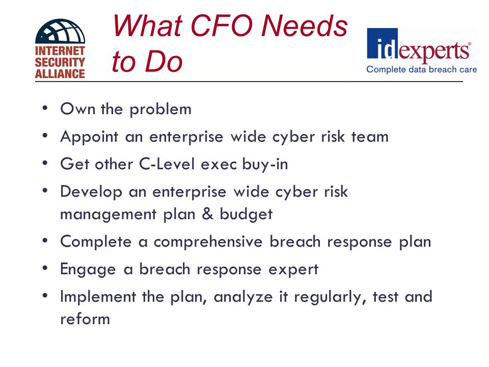 What CFO Needs to Do Own the problem