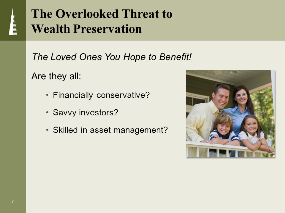 The Overlooked Threat to Wealth Preservation