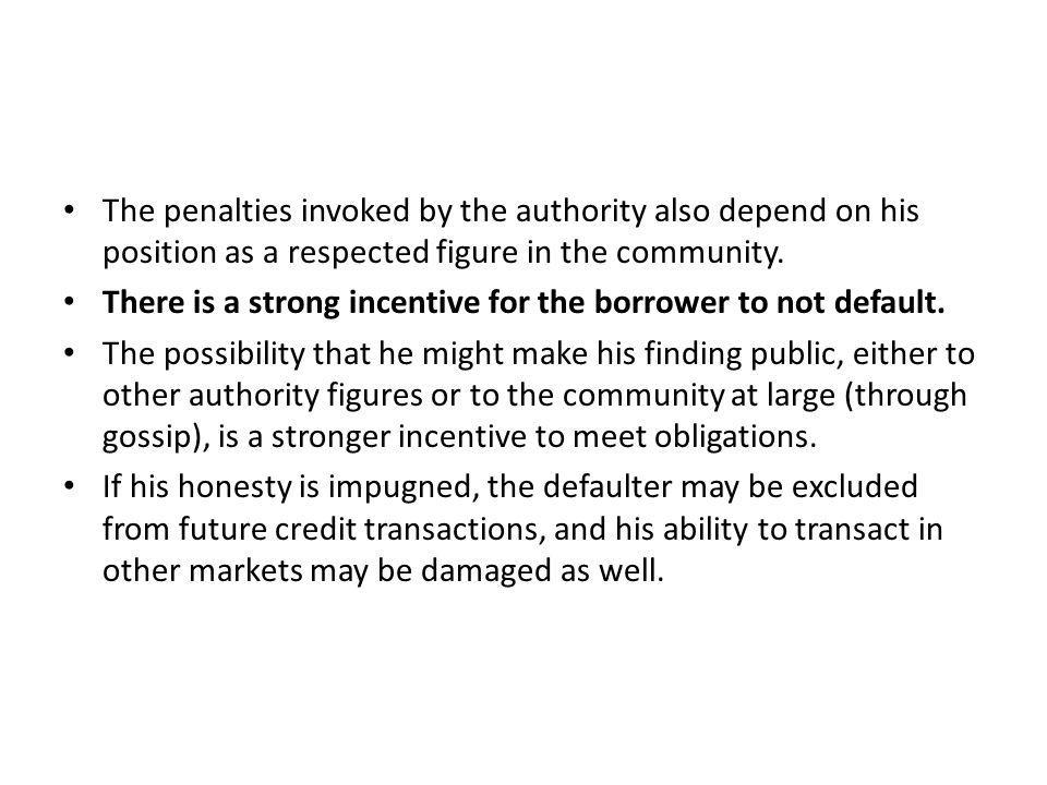 The penalties invoked by the authority also depend on his position as a respected figure in the community.
