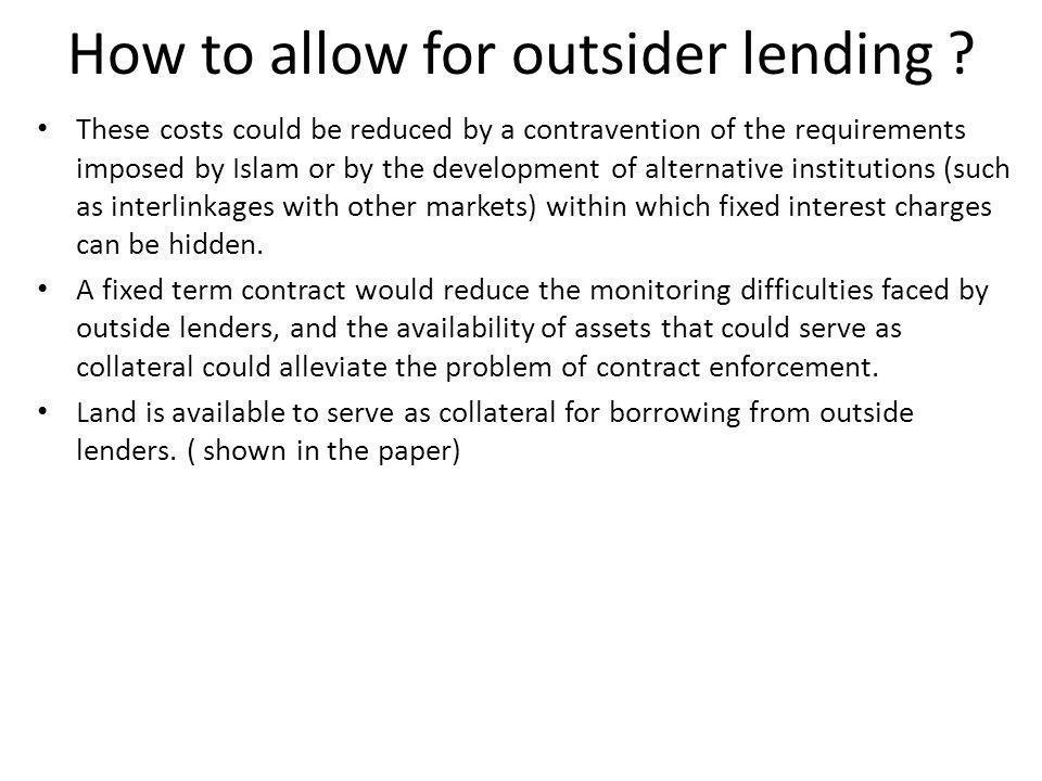 How to allow for outsider lending