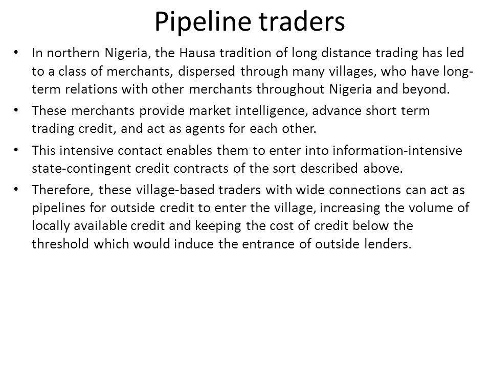 Pipeline traders
