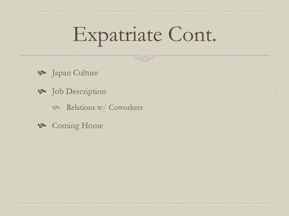 Expatriate Cont. Japan Culture Job Description Coming Home