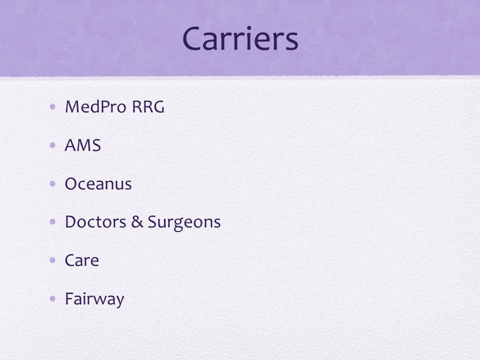 Carriers MedPro RRG AMS Oceanus Doctors & Surgeons Care Fairway