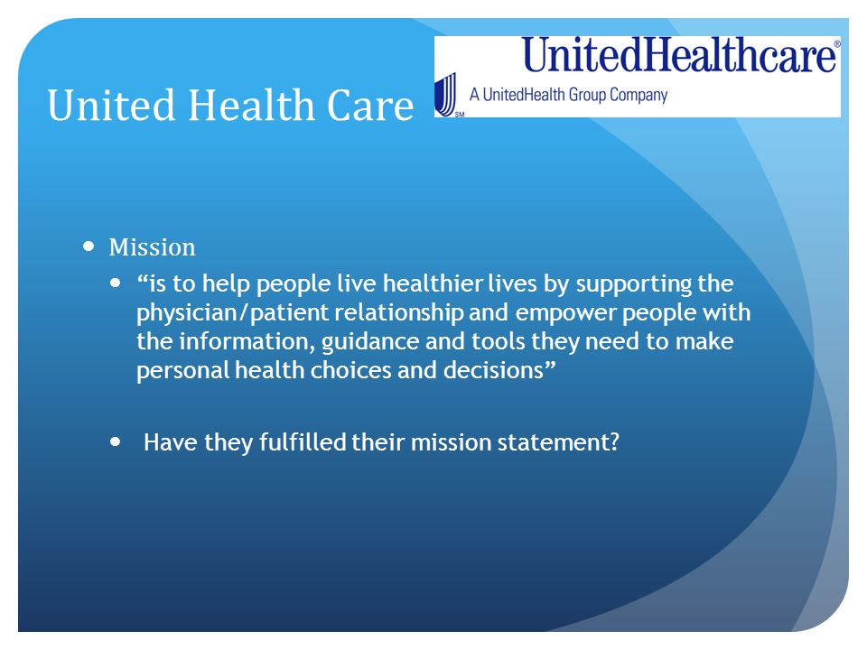 United Health Care Mission