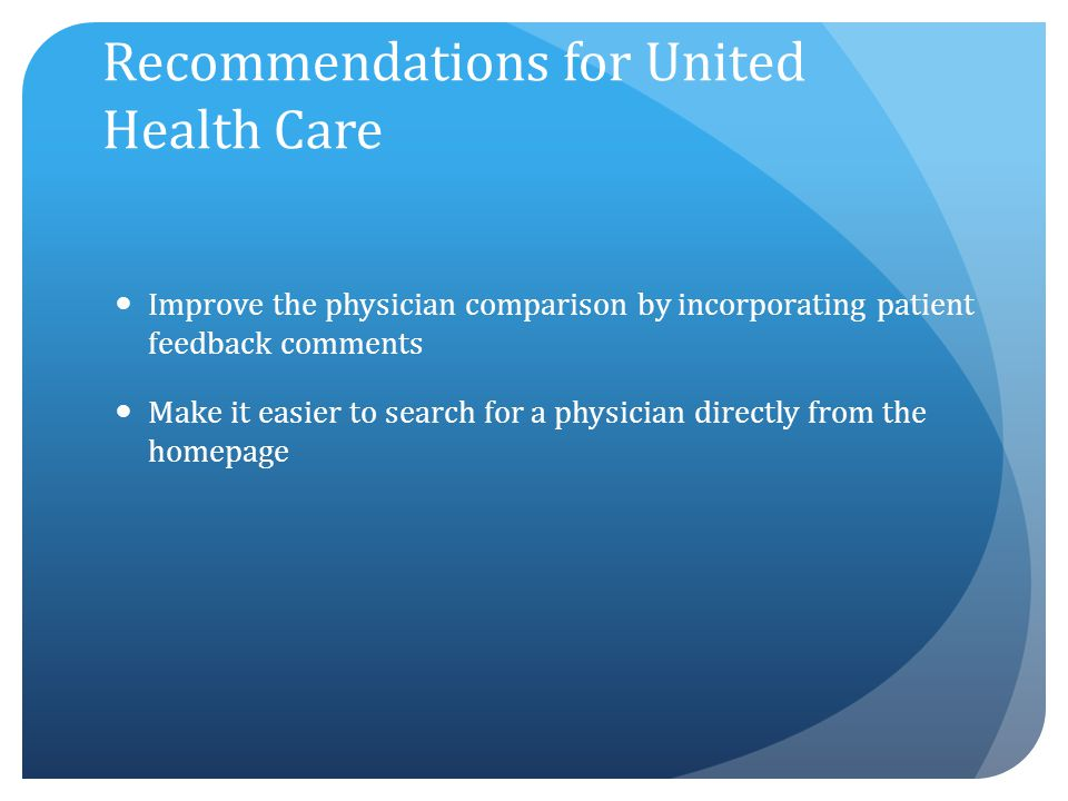 Recommendations for United Health Care
