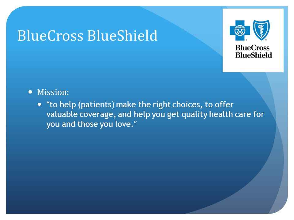 BlueCross BlueShield Mission: