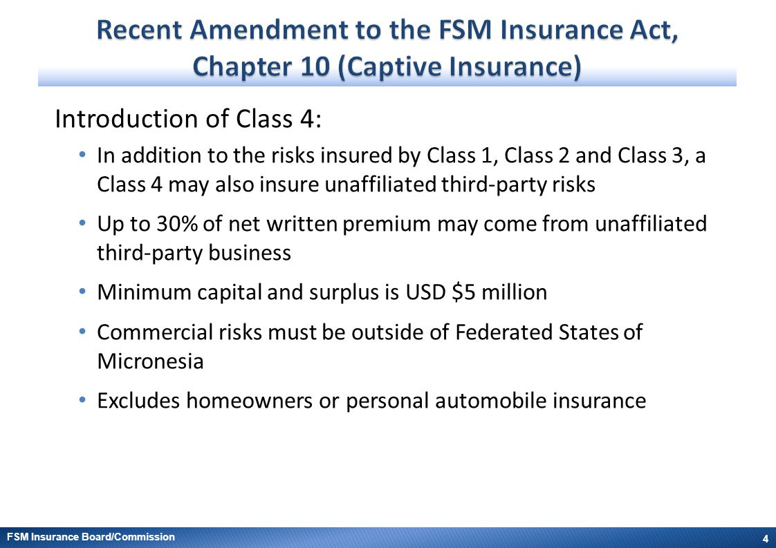 Recent Amendment to the FSM Insurance Act, Chapter 10 (Captive Insurance)