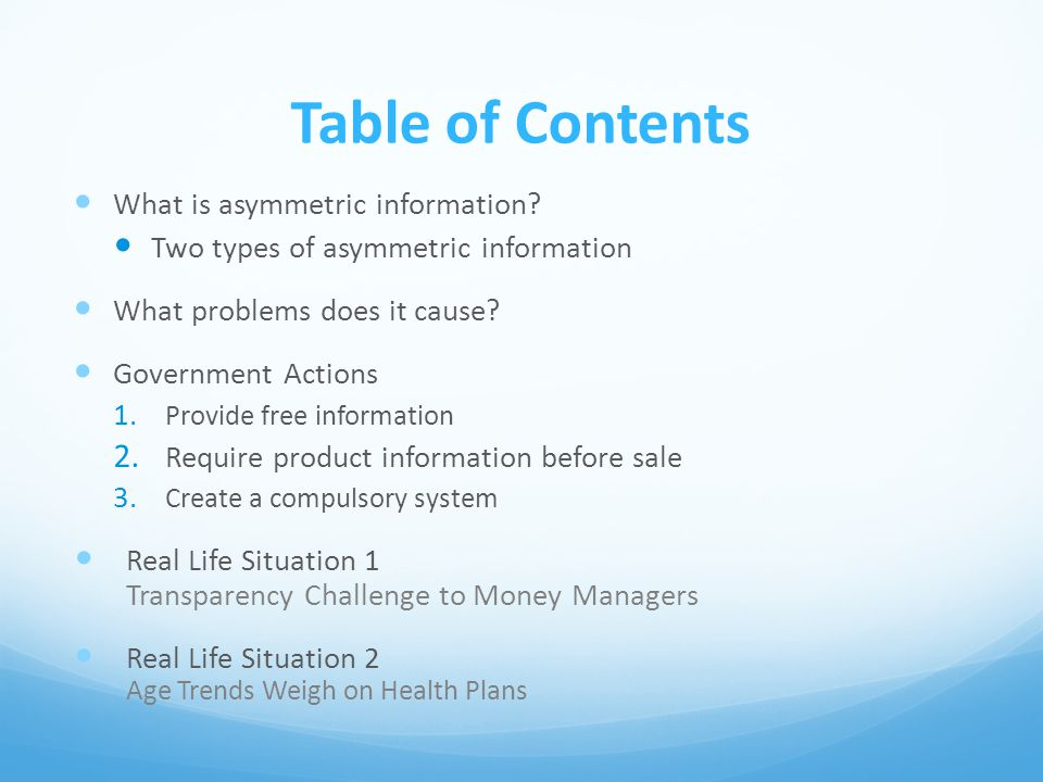 Table of Contents What is asymmetric information