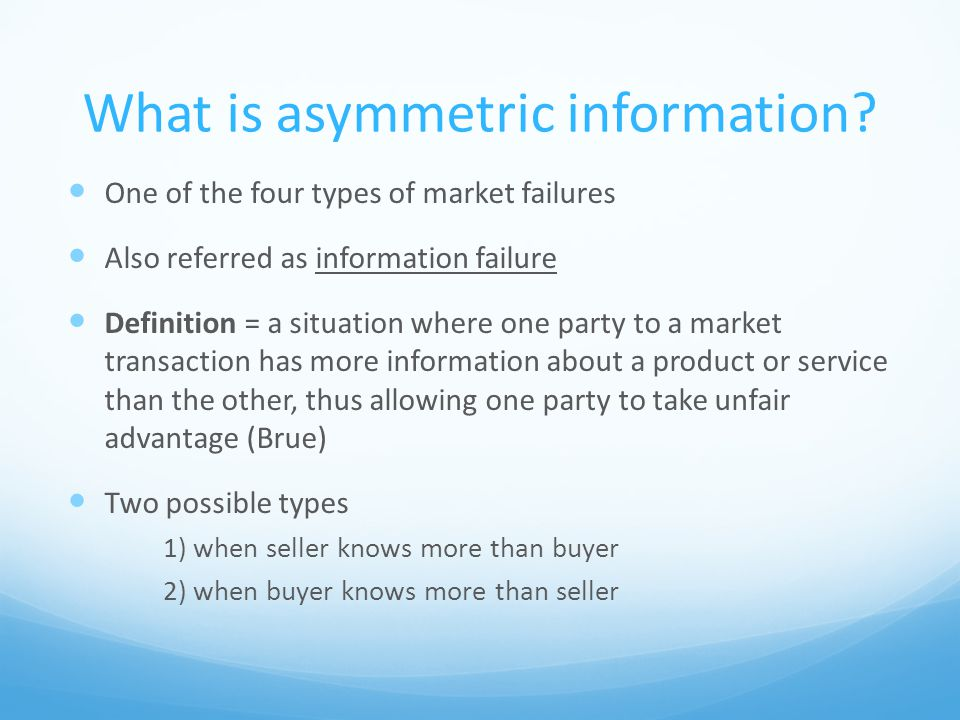 What is asymmetric information