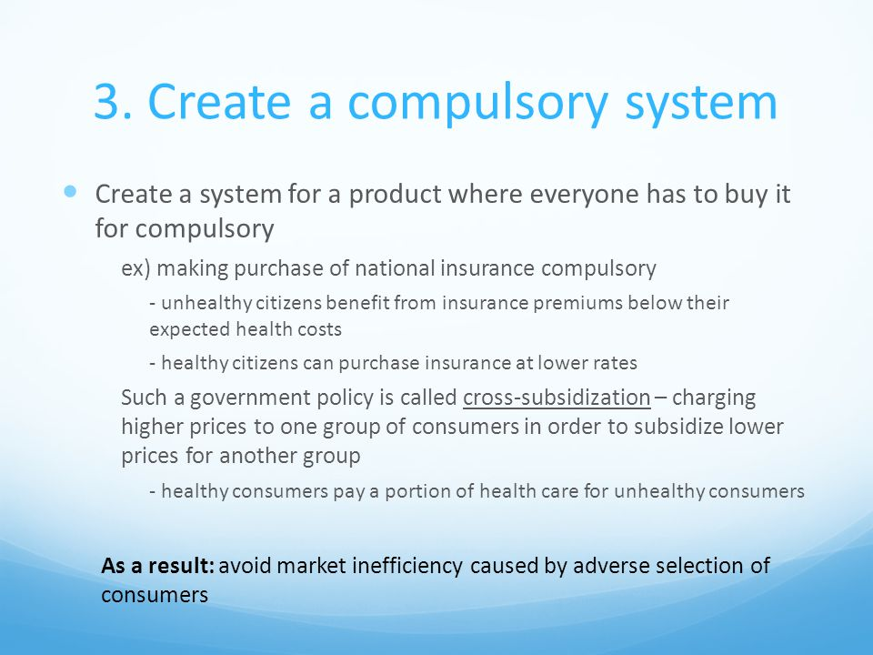 3. Create a compulsory system