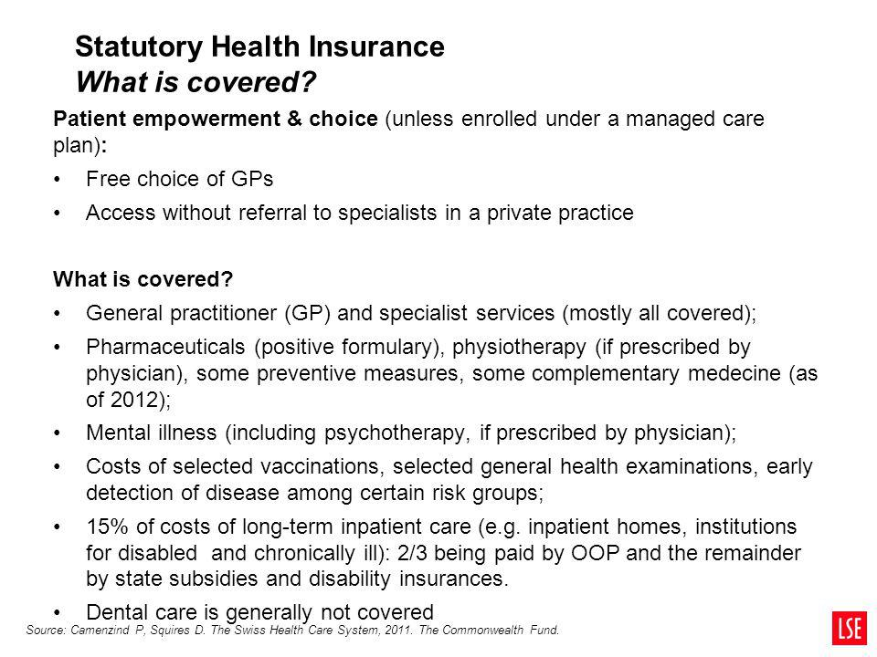 Statutory Health Insurance What is covered