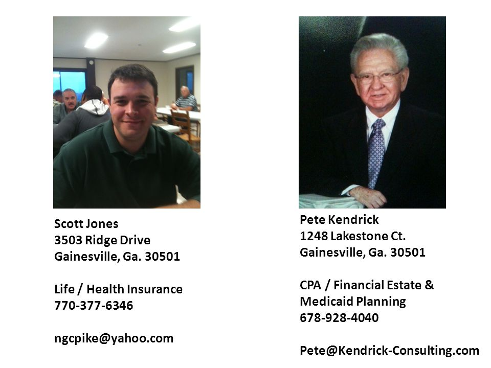 Pete Kendrick 1248 Lakestone Ct. Gainesville, Ga. 30501. CPA / Financial Estate & Medicaid Planning.