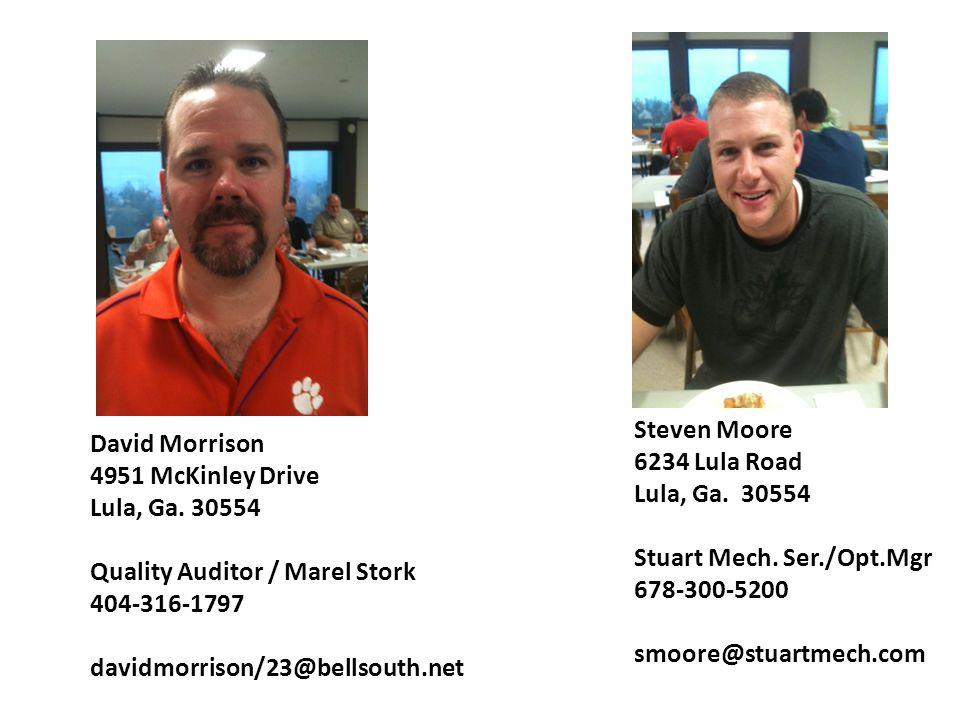 Steven Moore 6234 Lula Road. Lula, Ga. 30554. Stuart Mech. Ser./Opt.Mgr. 678-300-5200. smoore@stuartmech.com.