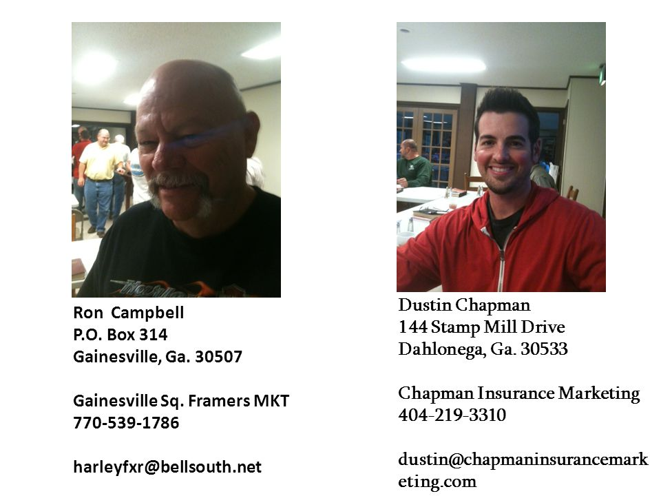 Dustin Chapman 144 Stamp Mill Drive. Dahlonega, Ga. 30533. Chapman Insurance Marketing. 404-219-3310.