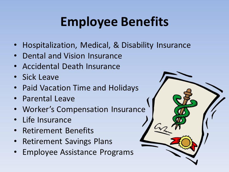 Employee Benefits Hospitalization, Medical, & Disability Insurance