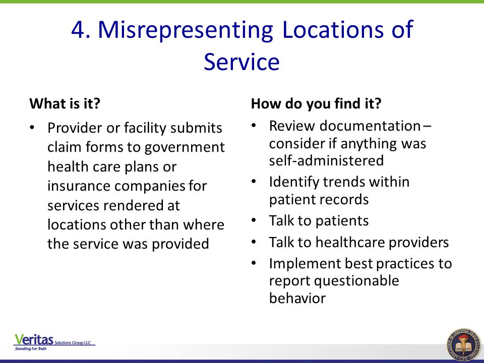 4. Misrepresenting Locations of Service
