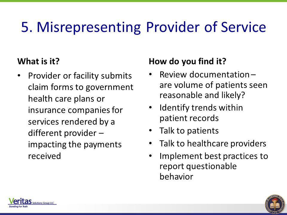 5. Misrepresenting Provider of Service