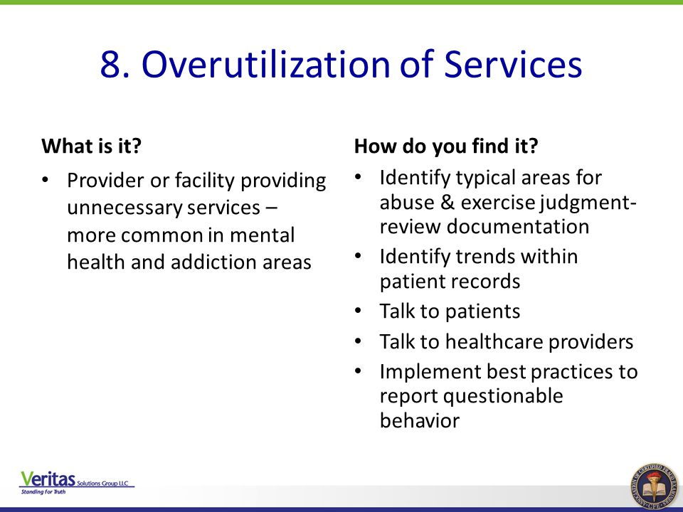8. Overutilization of Services
