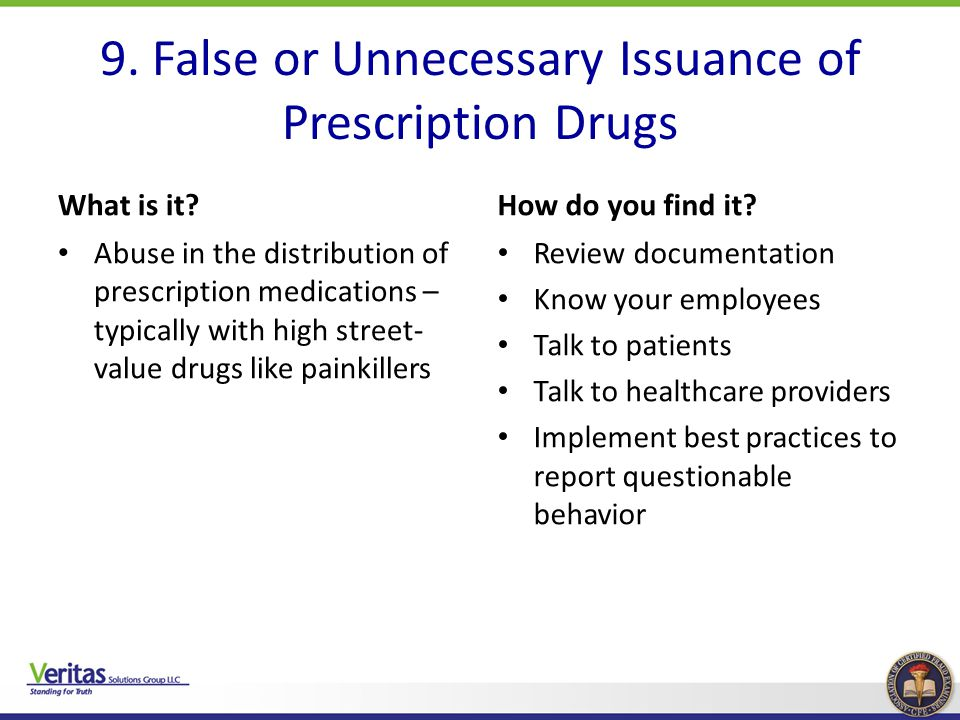9. False or Unnecessary Issuance of Prescription Drugs