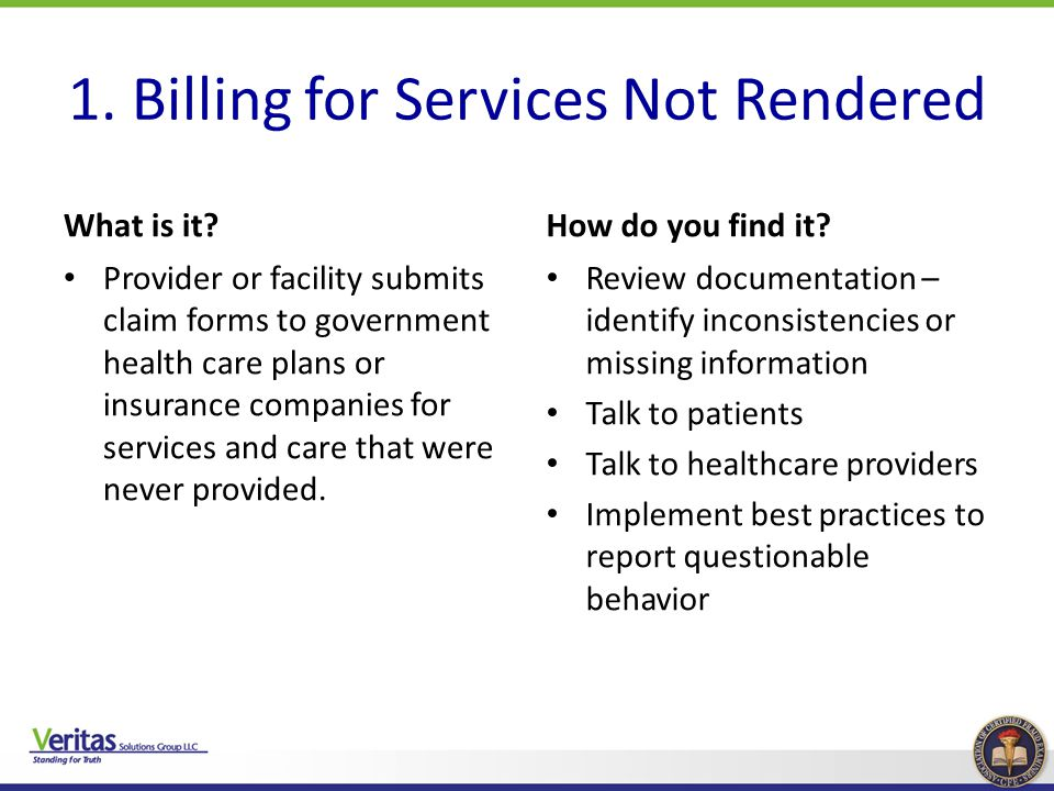 1. Billing for Services Not Rendered