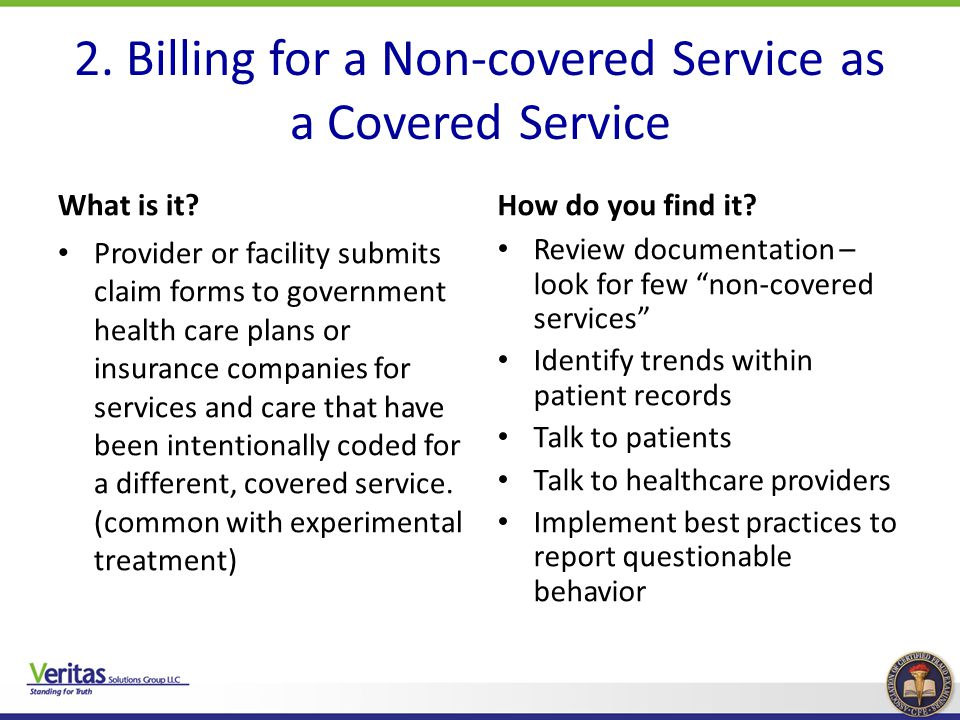 2. Billing for a Non-covered Service as a Covered Service