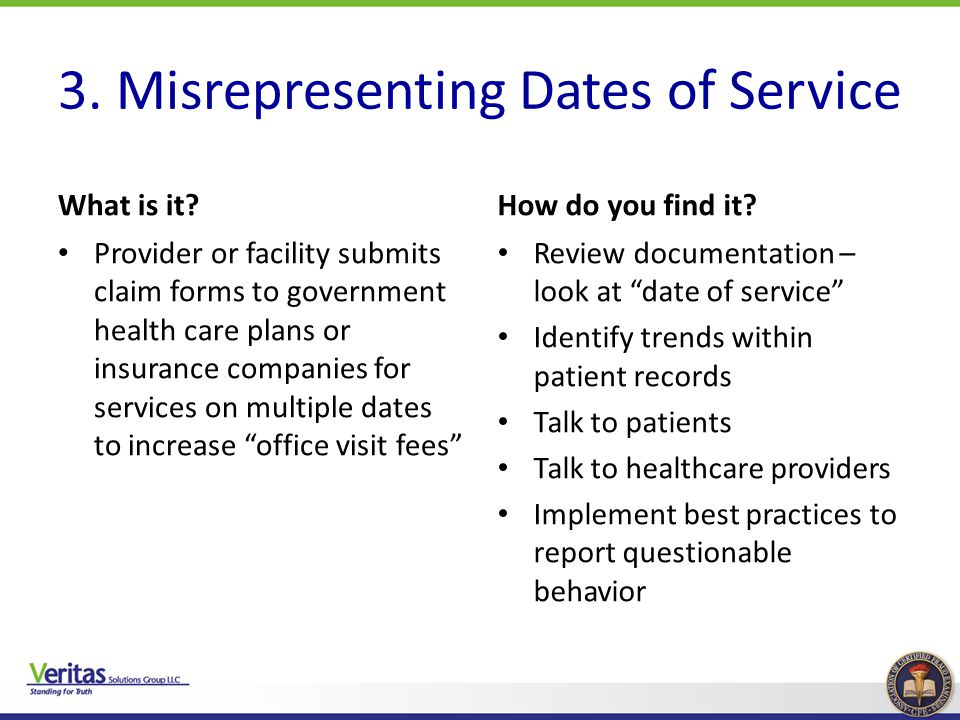 3. Misrepresenting Dates of Service