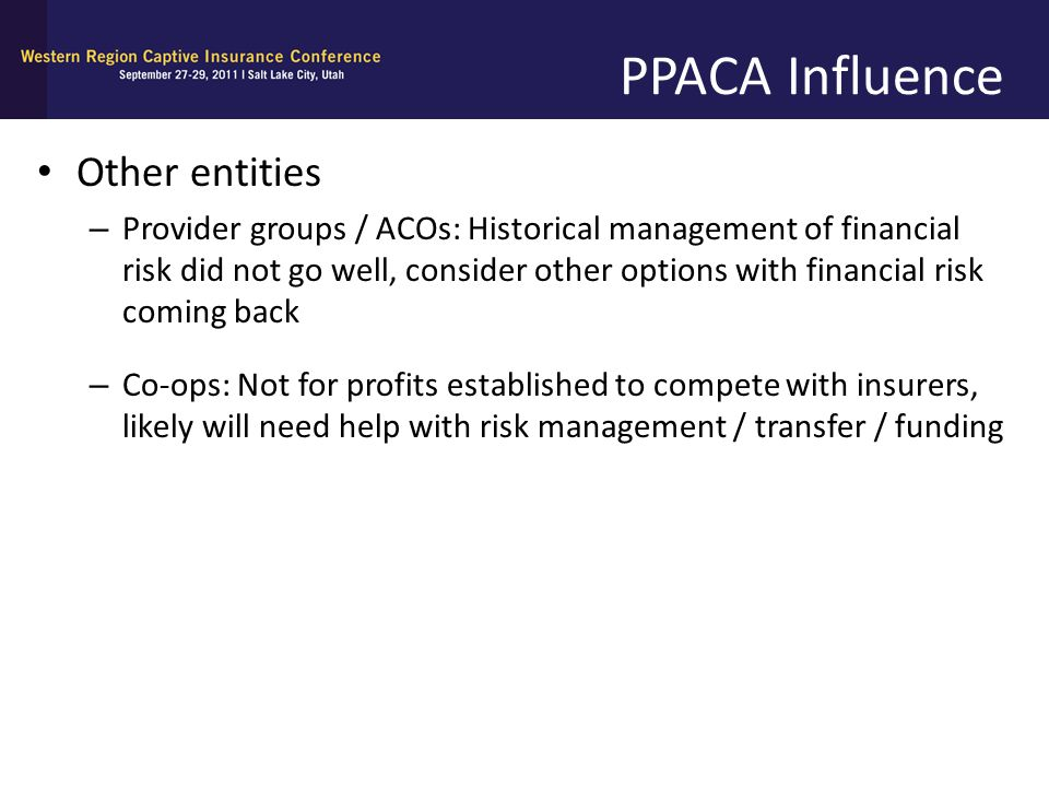 PPACA Influence Other entities
