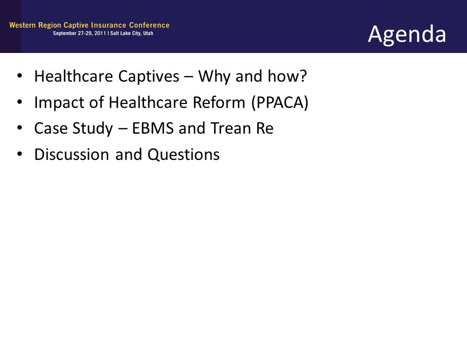 Agenda Healthcare Captives – Why and how
