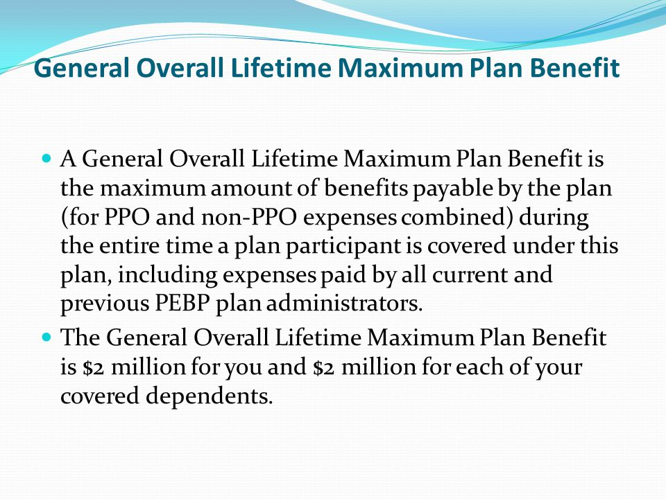 General Overall Lifetime Maximum Plan Benefit