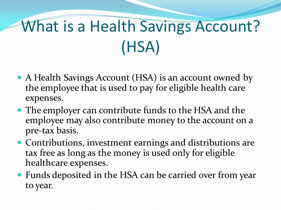 What is a Health Savings Account (HSA)