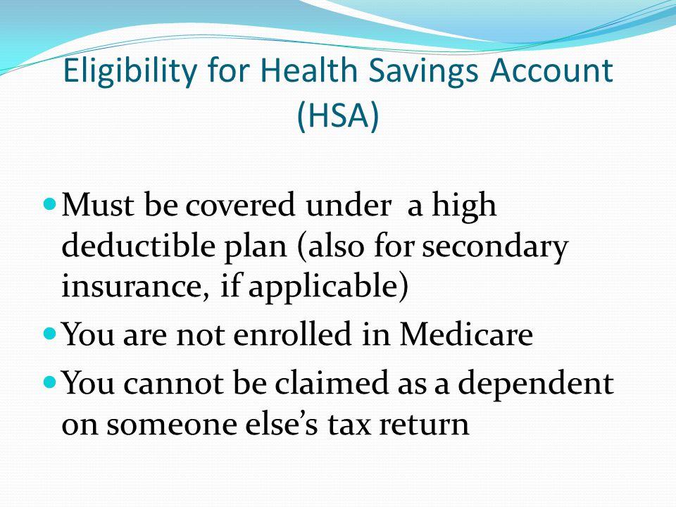 Eligibility for Health Savings Account (HSA)