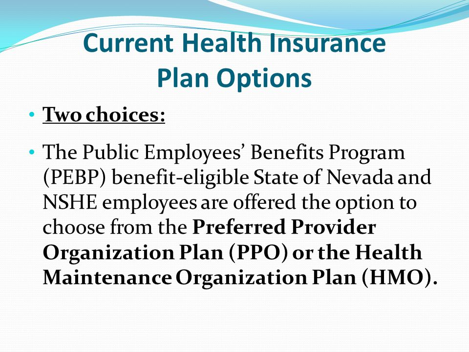 Current Health Insurance Plan Options