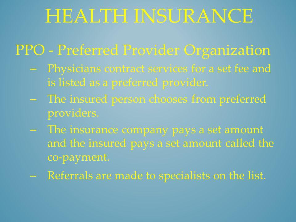 Health insurance PPO - Preferred Provider Organization