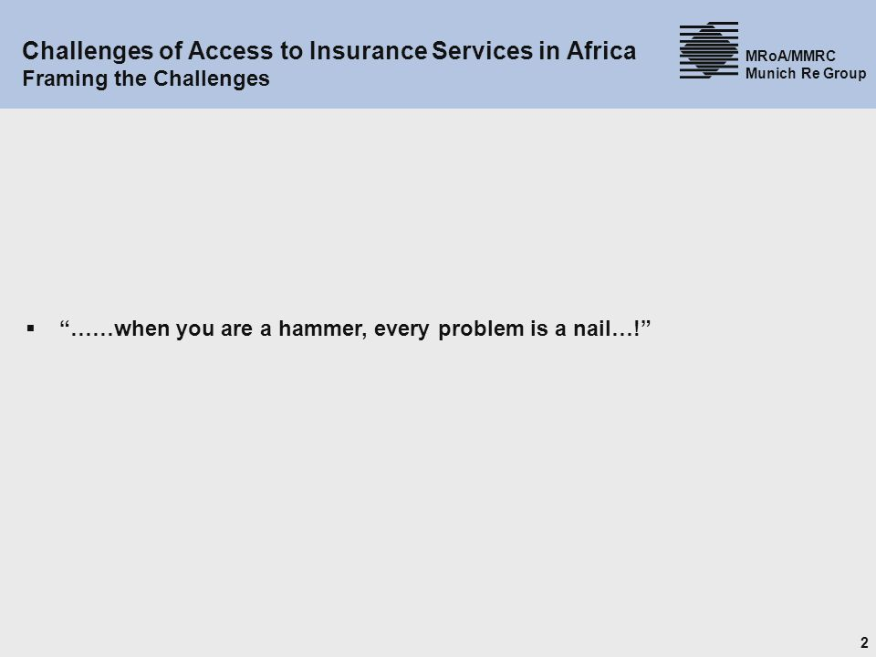 Challenges of Access to Insurance Services in Africa Framing the Challenges