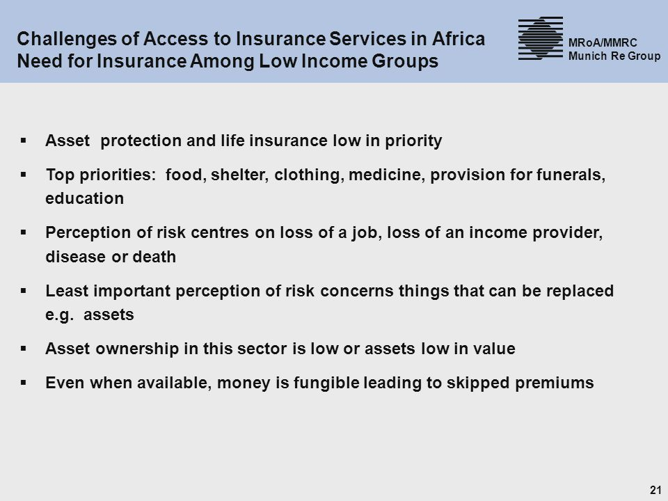 Challenges of Access to Insurance Services in Africa Need for Insurance Among Low Income Groups