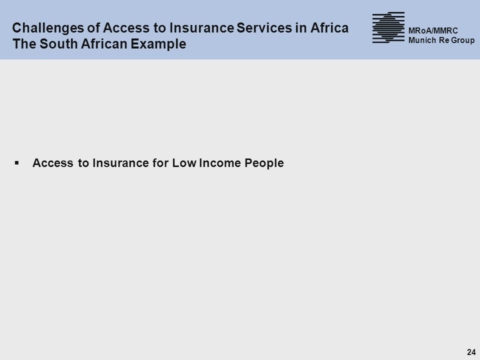 Challenges of Access to Insurance Services in Africa The South African Example