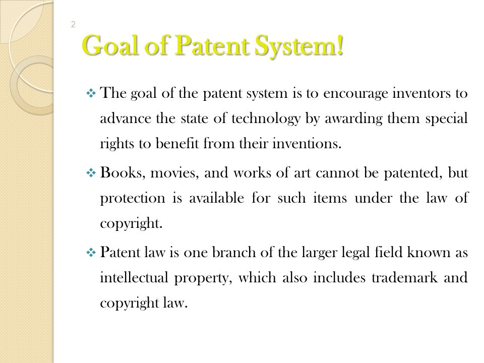 Goal of Patent System!